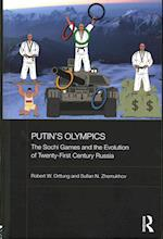 Putin's Olympics (Basees/ Routledge Series on Russian and East European Studies)