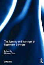 The Justices and Injustices of Ecosystem Services af Thomas Sikor
