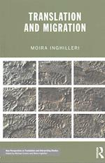 Translation and Migration (New Perspectives in Translation and Interpreting Studies)