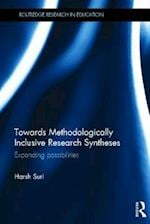 Towards Methodologically Inclusive Research Syntheses af Harsh Suri