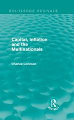 Capital, Inflation and the Multinationals (Routledge Revivals)
