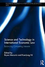Science and Technology in International Economic Law (Routledge Research in International Economic Law)