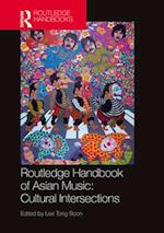 Routledge Handbook of Asian Music