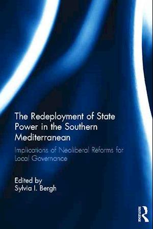 The Redeployment of State Power in the Southern Mediterranean