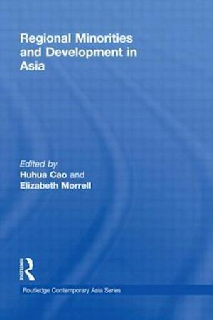 Regional Minorities and Development in Asia