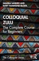 Colloquial Zulu (COLLOQUIAL SERIES)