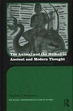 The Animal and the Human in Ancient and Modern Thought (Routledge Monographs in Classical Studies)