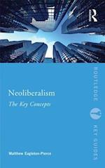 Neoliberalism (Routledge Key Guides)