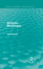 Dramatic Monologue (Routledge Revivals)