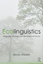 Ecolinguistics af Arran Stibbe