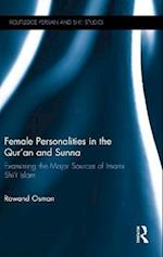 Female Personalities in the Qur'an and Sunna (Routledge Persian and Shi i Studies)