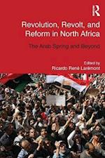 Revolution, Revolt and Reform in North Africa (Routledge Studies in Middle Eastern Democratization and Government)
