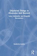 Displaced Things