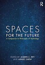 Spaces for the Future (Routledge Philosophy Companions)