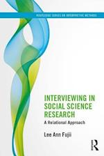 Interviewing in Social Science Research (Routledge Series on Interpretive Methods)
