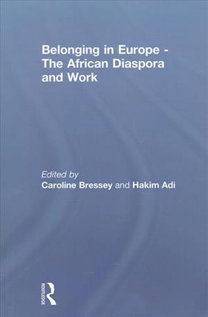 Belonging in Europe - The African Diaspora and Work