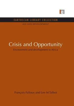 Crisis and Opportunity