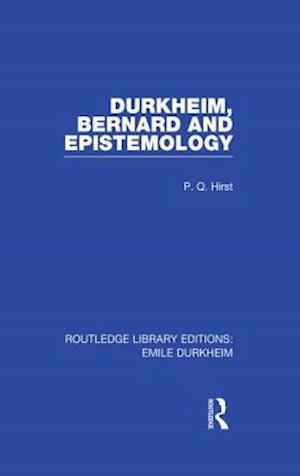 Durkheim, Bernard and Epistemology