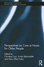 Perspectives on Care at Home for Older People (Routledge Studies in Health and Social Welfare)