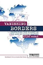 Vanishing Borders (WORLDWATCH ENVIRONMENTAL ALERT SERIES)