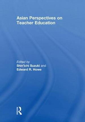 Asian Perspectives on Teacher Education
