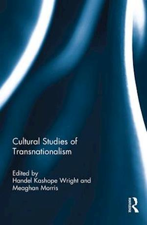 Cultural Studies of Transnationalism