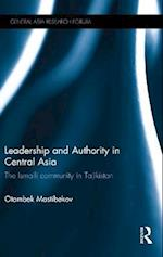 Leadership and Authority in Central Asia (Central Asia Research Forum)