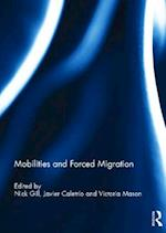 Mobilities and Forced Migration