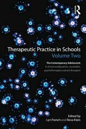 Therapeutic Practice in Schools Volume Two
