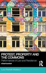 Protest, Property and the Commons (Social Justice)
