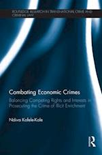 Combating Economic Crimes (Routledge Research in Transnational Crime and Criminal Law)