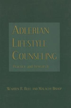 Adlerian Lifestyle Counseling : Practice and Research