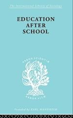 Education after School (The International Library of Sociology)