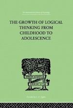 The Growth of Logical Thinking from Childhood to Adolescence af Jean, Brbel Piaget