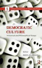 Democratic Culture (Critical Interventions in Theory and Praxis)