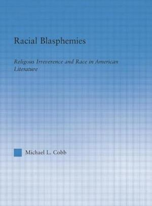 Racial Blasphemies