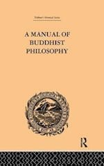 A Manual of Buddhist Philosophy af William Montgomery Mcgovern