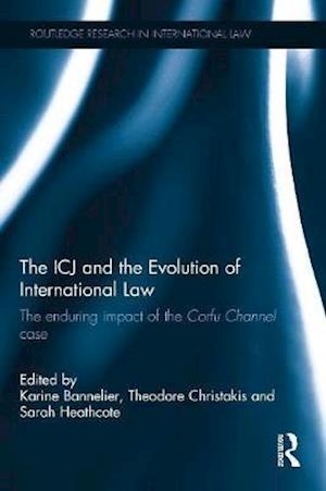 The ICJ and the Evolution of International Law