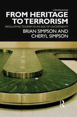 Bog, paperback From Heritage to Terrorism af Brian Simpson