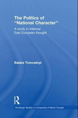 The Politics of National Character