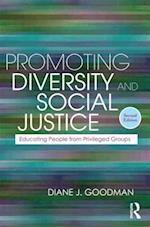 Promoting Diversity and Social Justice (Teaching/Learning Social Justice)