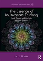 The Essence of Multivariate Thinking: Basic Themes and Methods