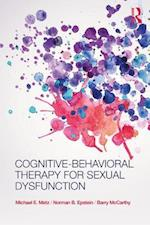 Cognitive-Behavioral Therapy for Sexual Dysfunction (Practical Clinical Guidebooks)