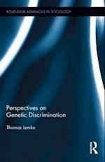 Perspectives on Genetic Discrimination af Thomas Lemke