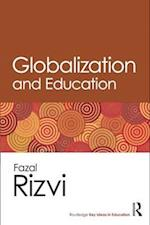 Globalization and Education (Routledge Key Ideas in Education)