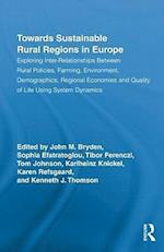 Towards Sustainable Rural Regions in Europe (Routledge Studies in Development And Society, nr. 27)