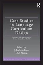 Case Studies in Language Curriculum Design (Esl and Applied Linguistics Professional Series)
