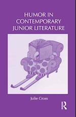 Humor in Contemporary Junior Literature (Children's Literature and Culture, nr. 73)