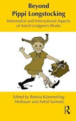 Beyond Pippi Longstocking (Children's Literature and Culture, nr. 77)
