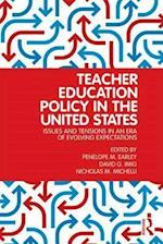 Teacher Education Policy in the United States
